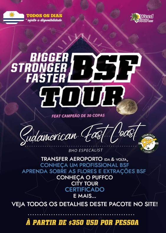Tour com Extrações com o Especialista e Campeão de Copas Patrocinado pela BSF (Banco de sementes Bigger, Stronger, Faster)